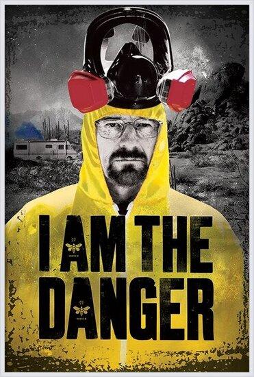 BREAKING BAD - i am the danger Poster