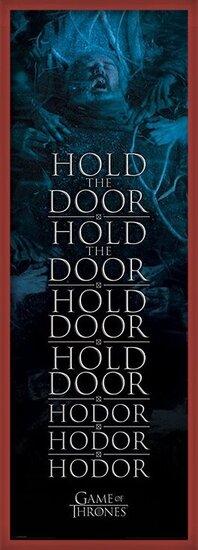 Game of Thrones - Hold the door Hodor Poster