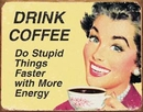 EPHEMERA - Coffee Stupid Things