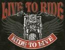 Live to Ride - Bike